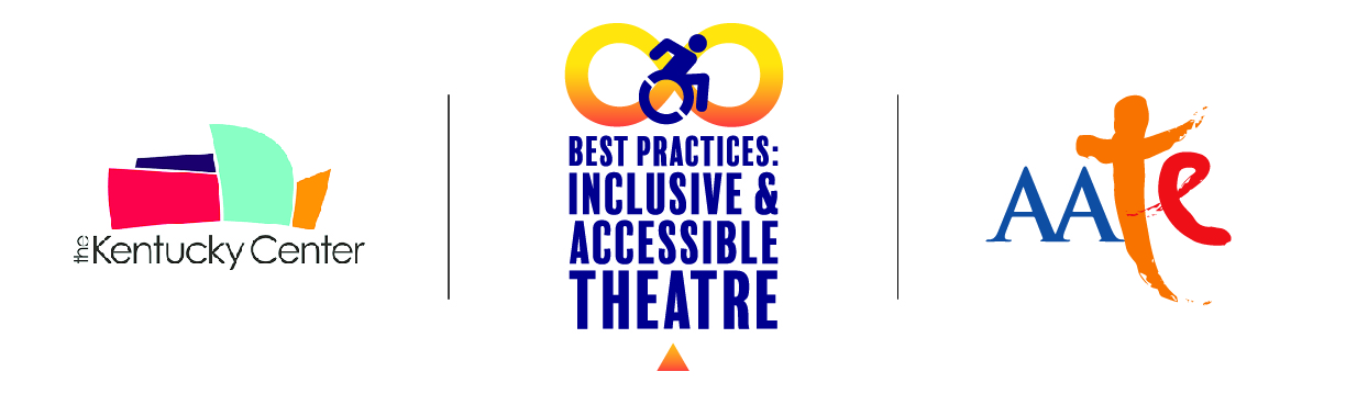 Best Practices Inclusive And Accessible Theatre Symposium